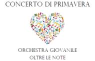 Concerto di Primavera. Orchestra giovanile Oltre le note.
